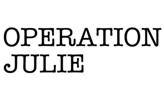 Operation Julie - teitl dros dro
